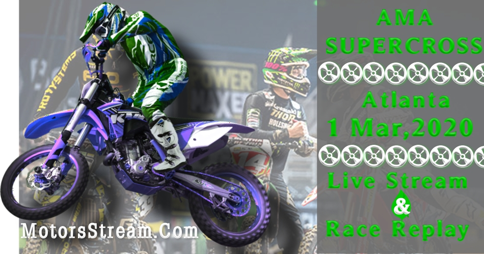 Live Atlanta Supercross Streaming