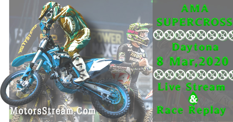 Live Daytona Speedway Supercross Streaming