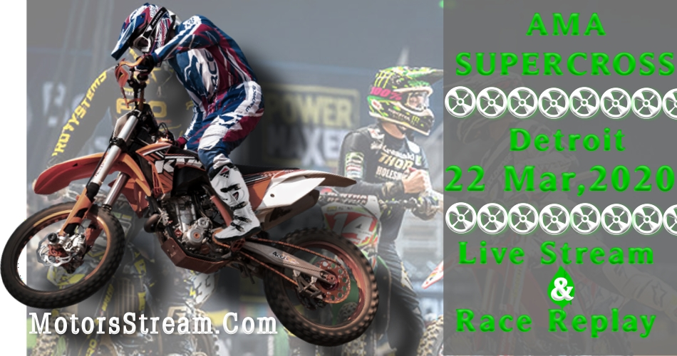 Live Detroit Supercross Streaming