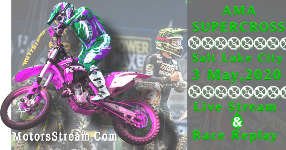 Live Salt Lake City Supercross Streaming