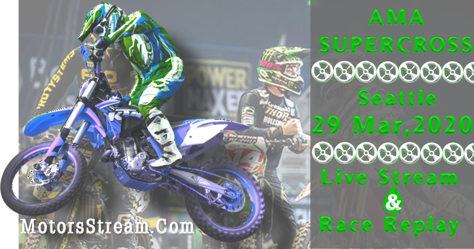 Live Seattle Supercross Streaming