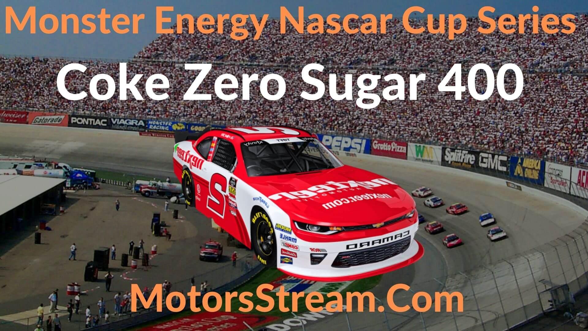 Coke Zero Sugar 400 Live Stream   NASCAR CUP 2020