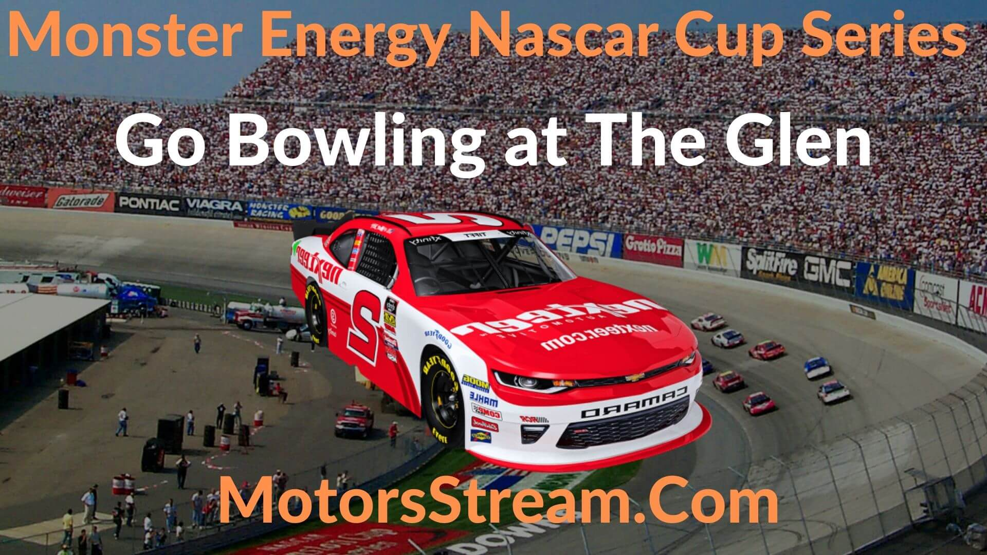 Go Bowling at The Glen Live Stream   NASCAR CUP 2020