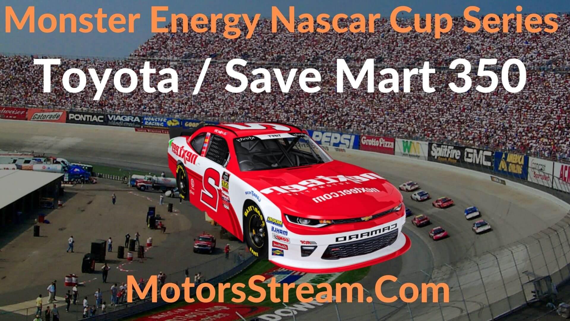 Toyota Save Mart 350 Live Stream   NASCAR CUP 2020