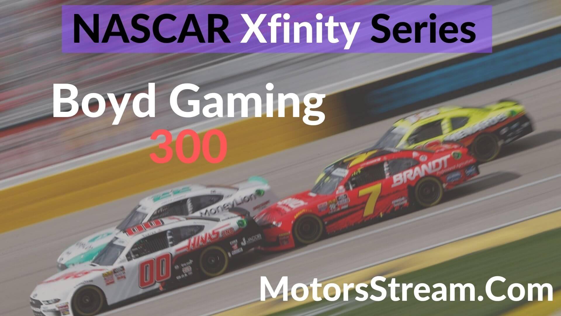 Boyd Gaming 300 Live Stream   Xfinity Series 2020
