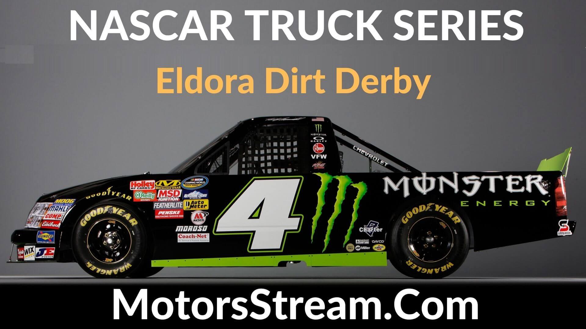 Eldora Dirt Derby Live Stream   Nascar Truck Series 2020