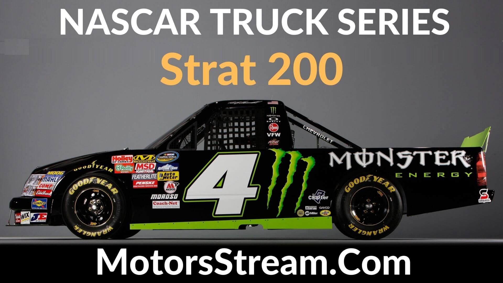 Strat 200 Live Stream   Nascar Truck Series 2020