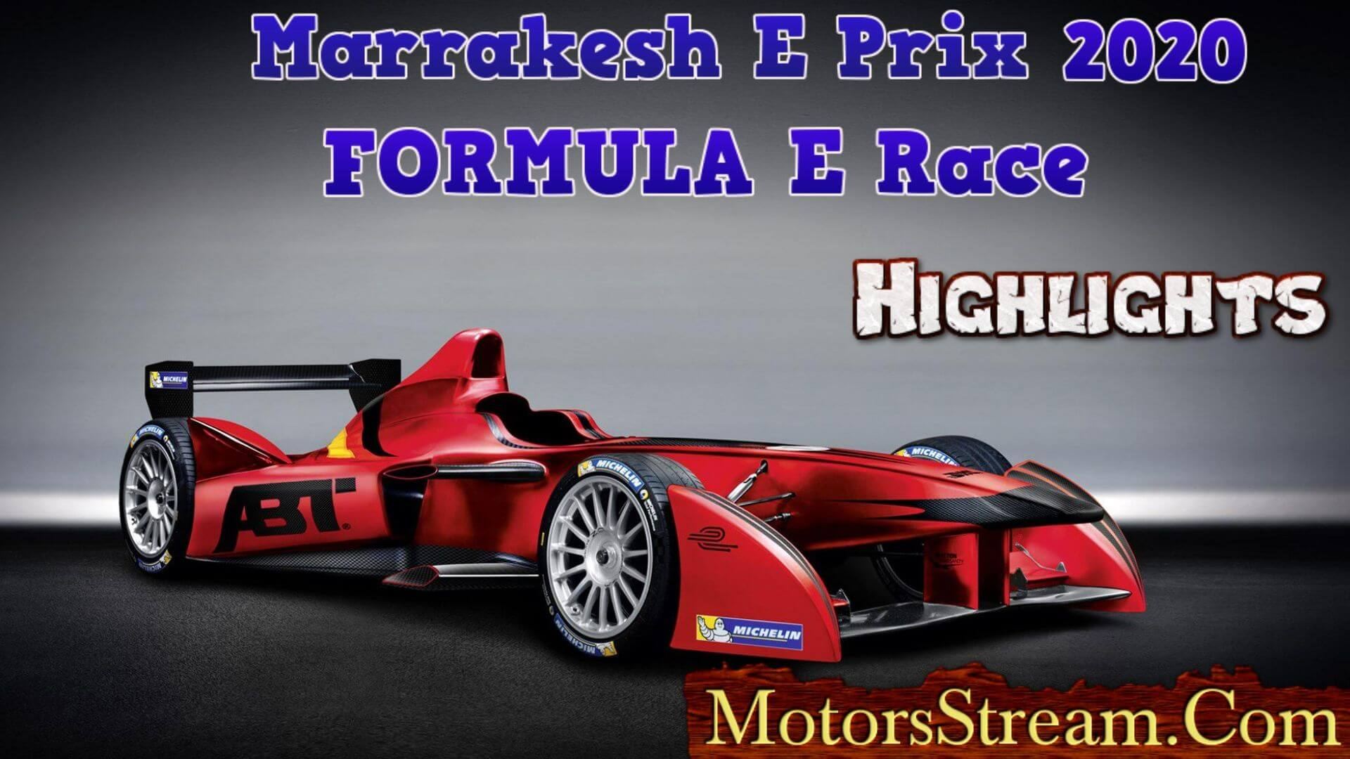 Marrakesh E Prix Highlights 2020