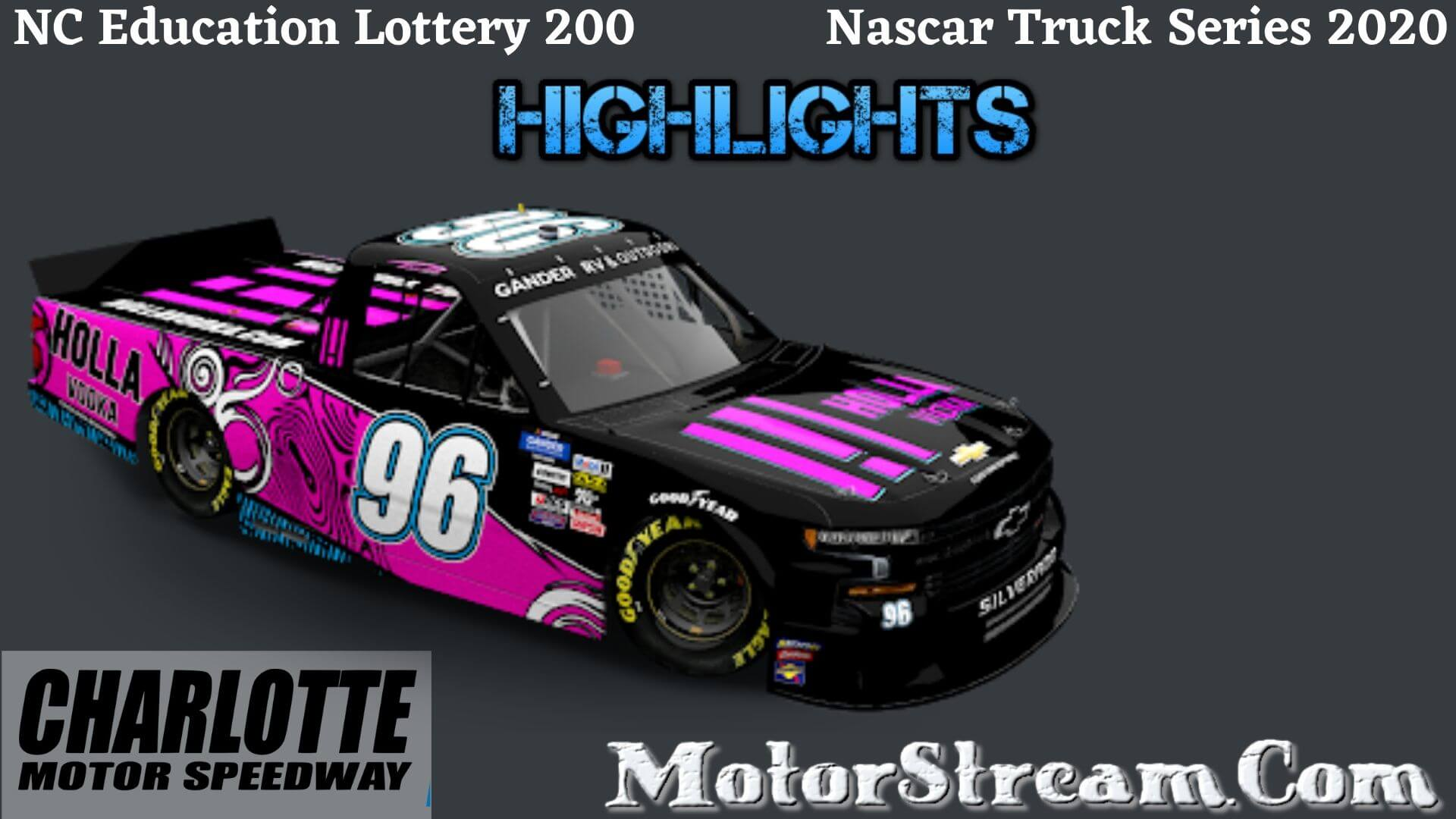 NC Education Lottery 200 Highlights 2020 Truck Series