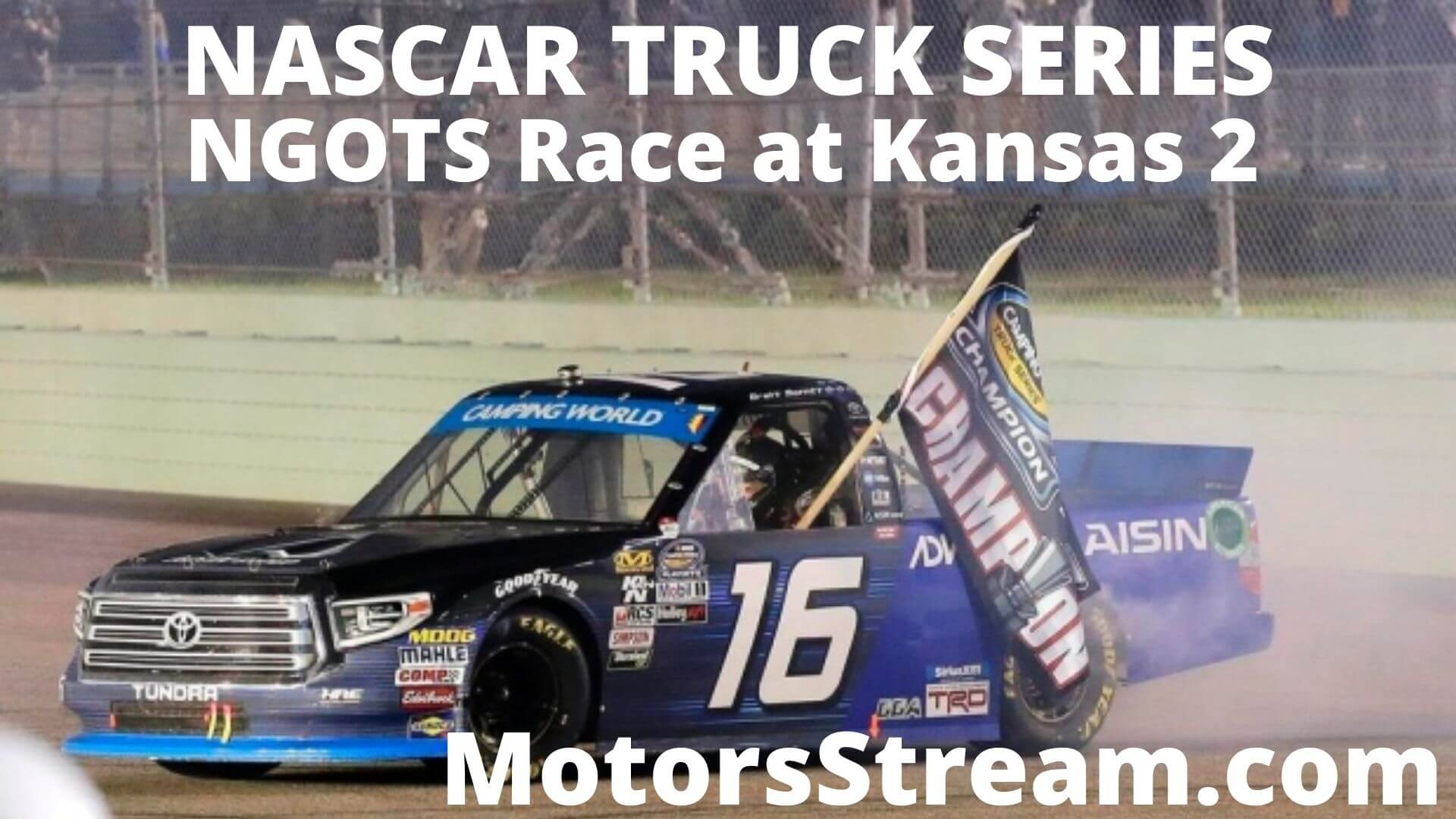 NASCAR Gander RV Outdoors Truck Series Live Stream 2020 | Kansas 2
