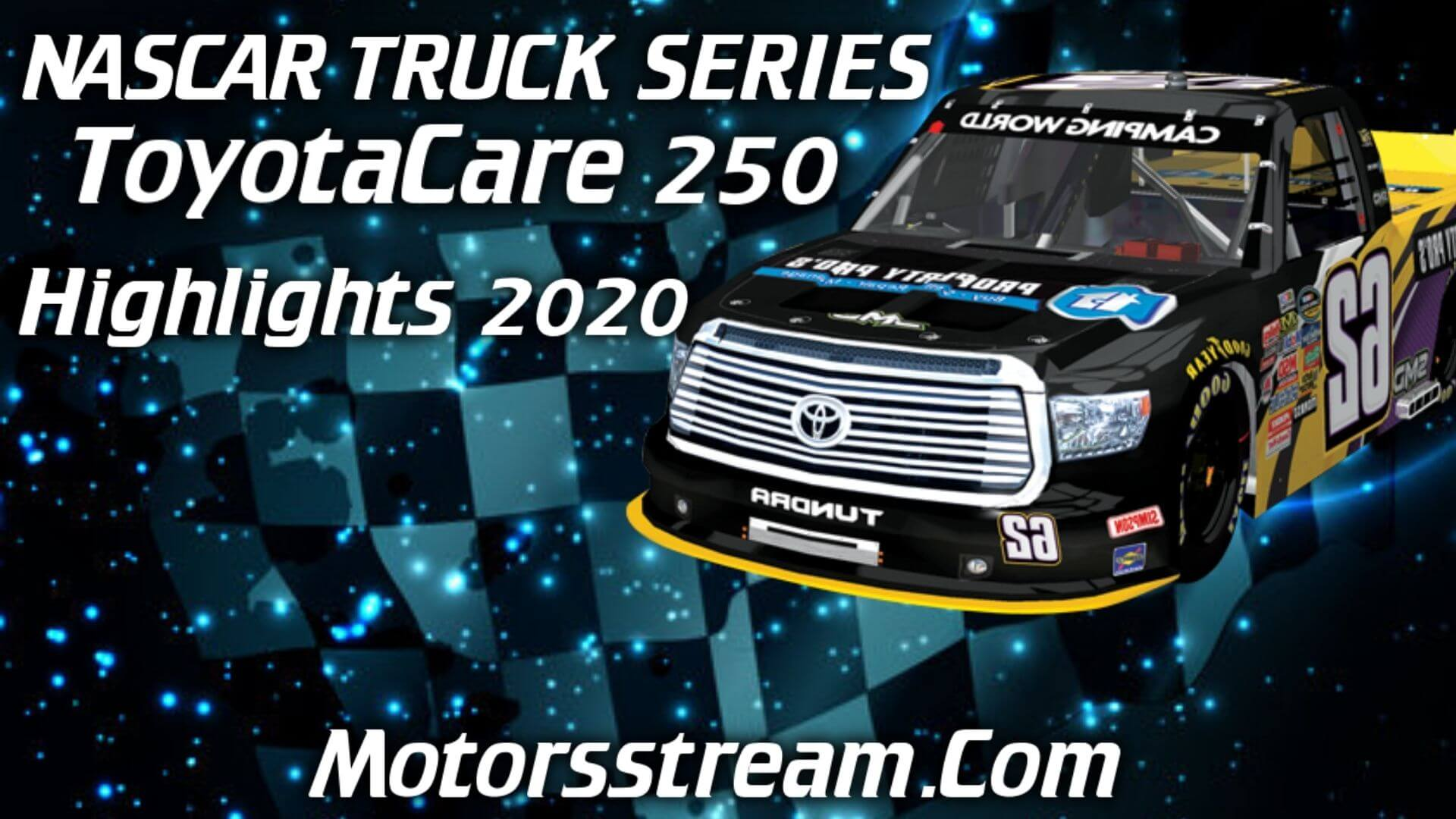 ToyotaCare 250 Highlights 2020 NASCAR Truck Series