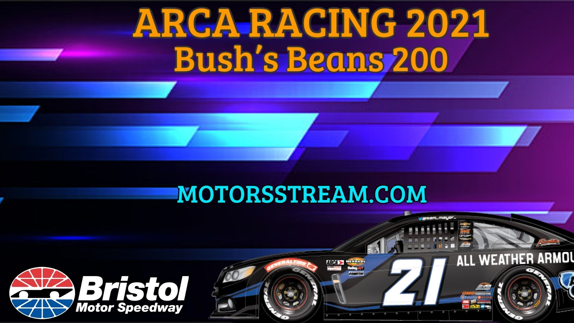 Bushs Beans 200 Live Stream 2021 Arca Racing