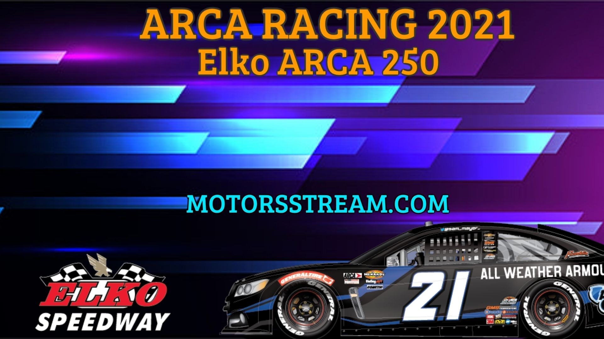 Elko ARCA 250 Live Stream 2021 Arca Racing