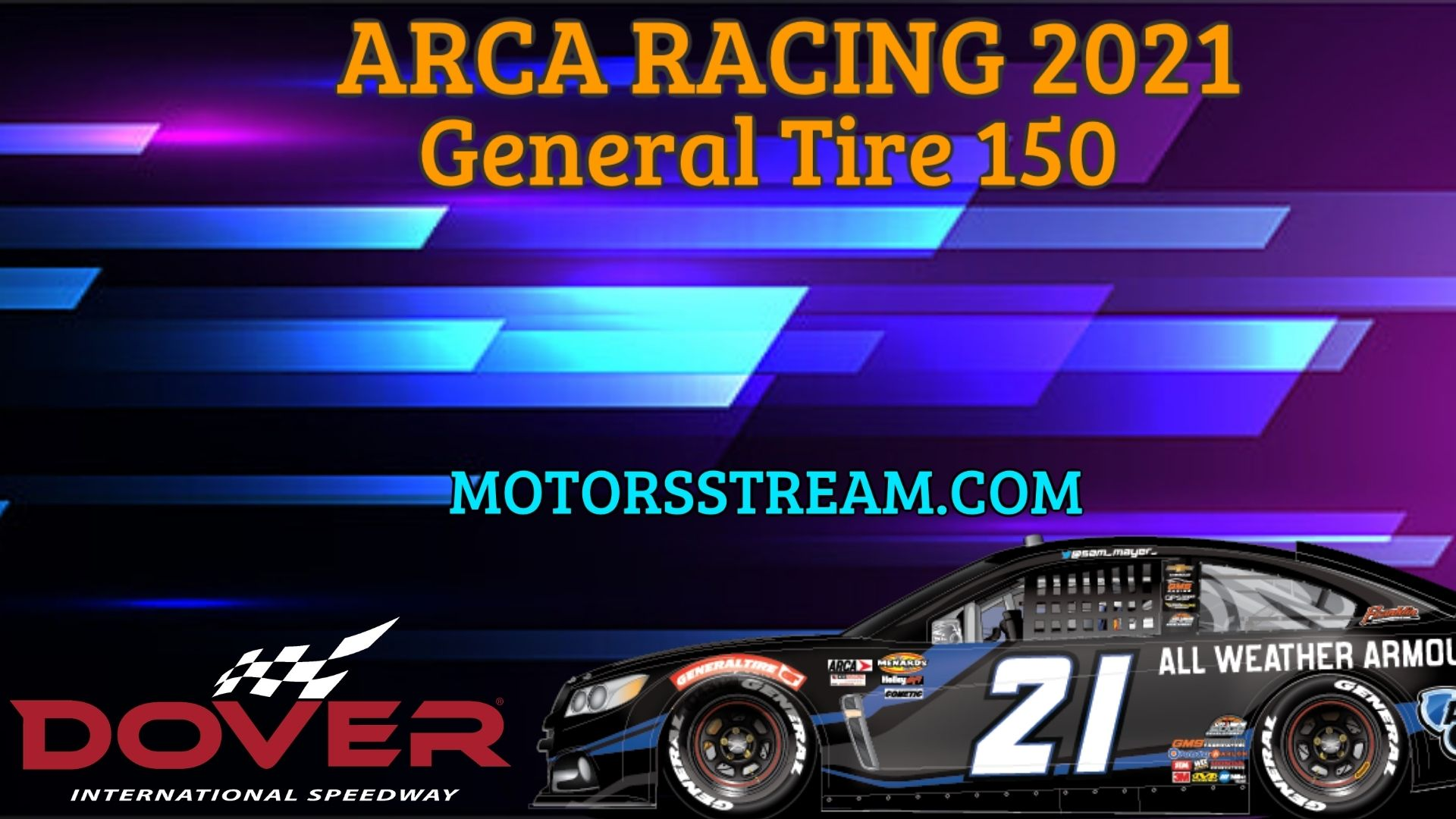 General Tire 125 Live Stream 2021 Arca Racing