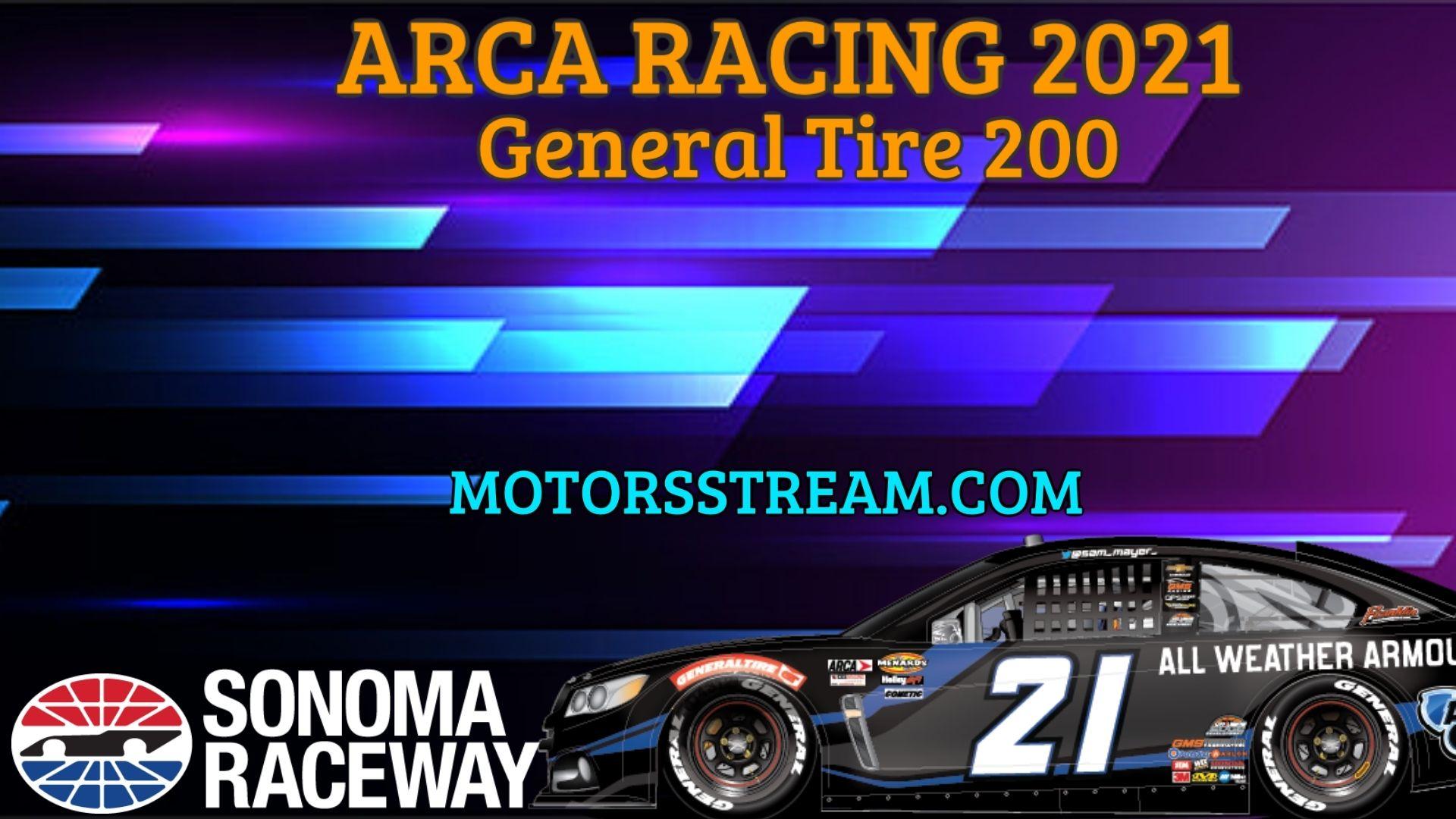 General Tire 125 Live Stream 2021 Arca Racing