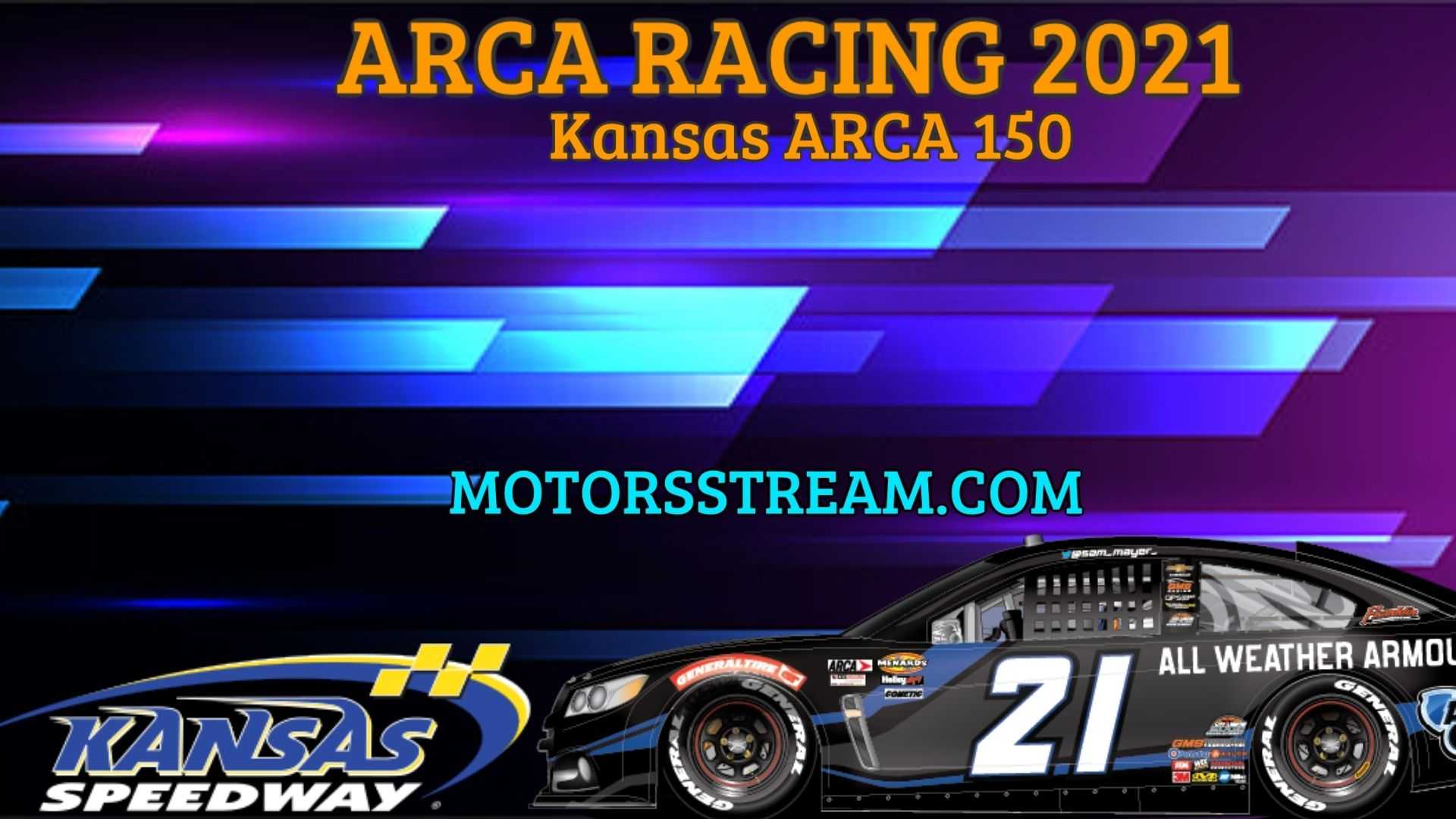 Kansas ARCA 150 Live Stream 2021 ARCA Racing