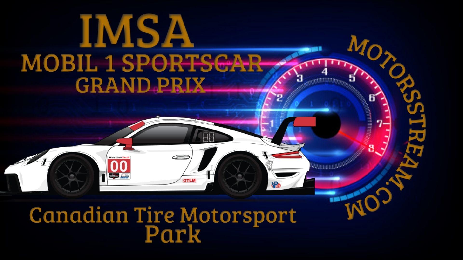 Mobil 1 Sportscar Grand Prix IMSA   Live Stream 2021