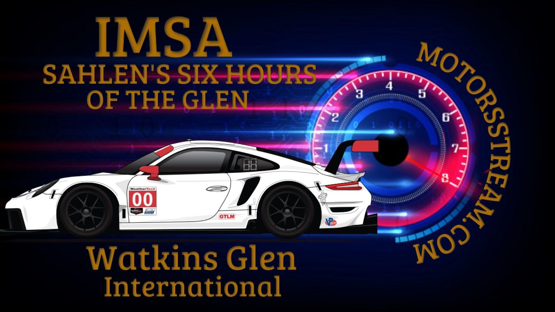 Sahlens Six Hours Of The Glen IMSA   Live Stream 2021
