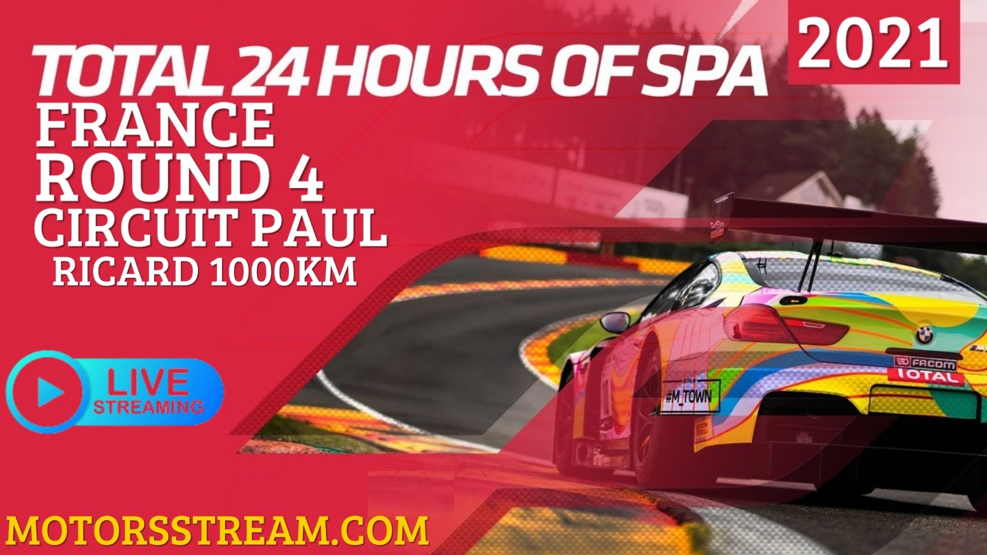 24 Hourse Of Spa Paul Ricard 1000km Live Stream 2021 | Round 4
