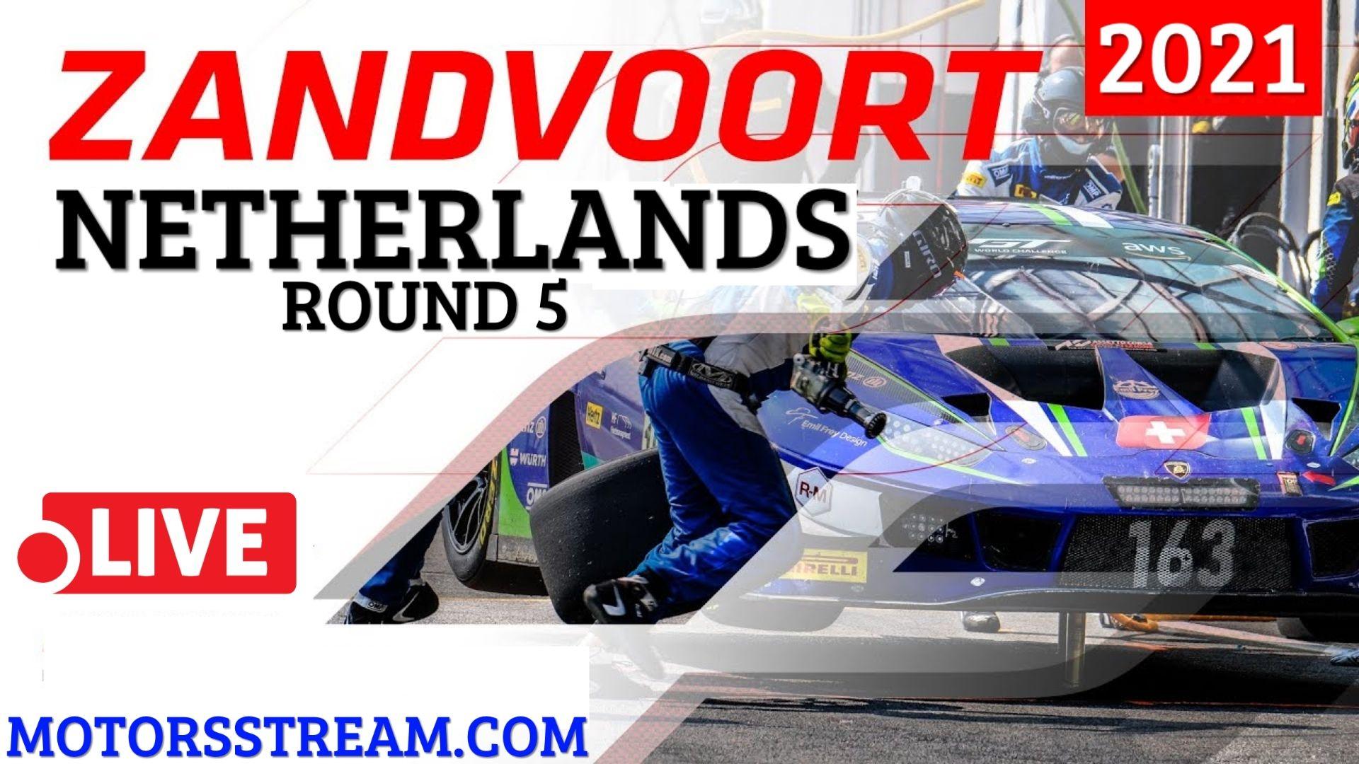 24 Hours Of Spa Zandvoort Live Stream 2021   Round 5