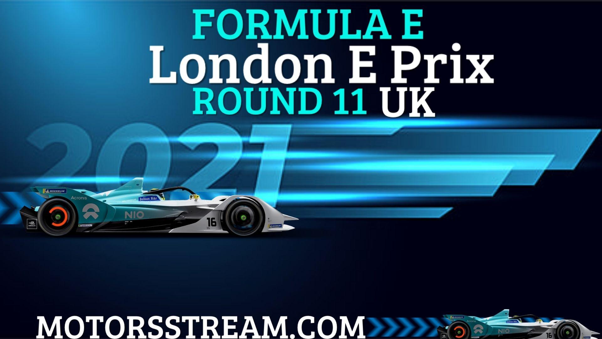 London E Prix Round 11 Live Stream 2021 | Formula E