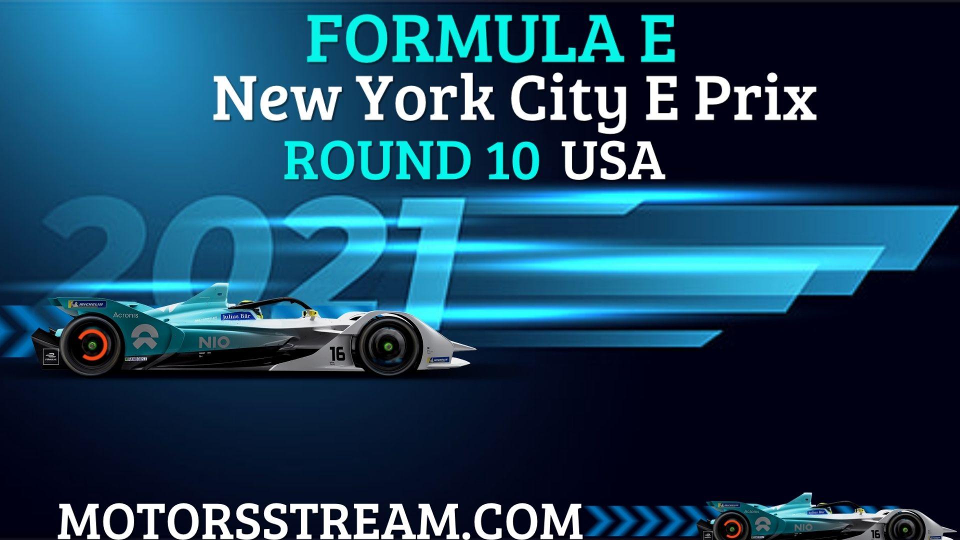 New York City E Prix Round 10 Live Stream 2021 | Formula E