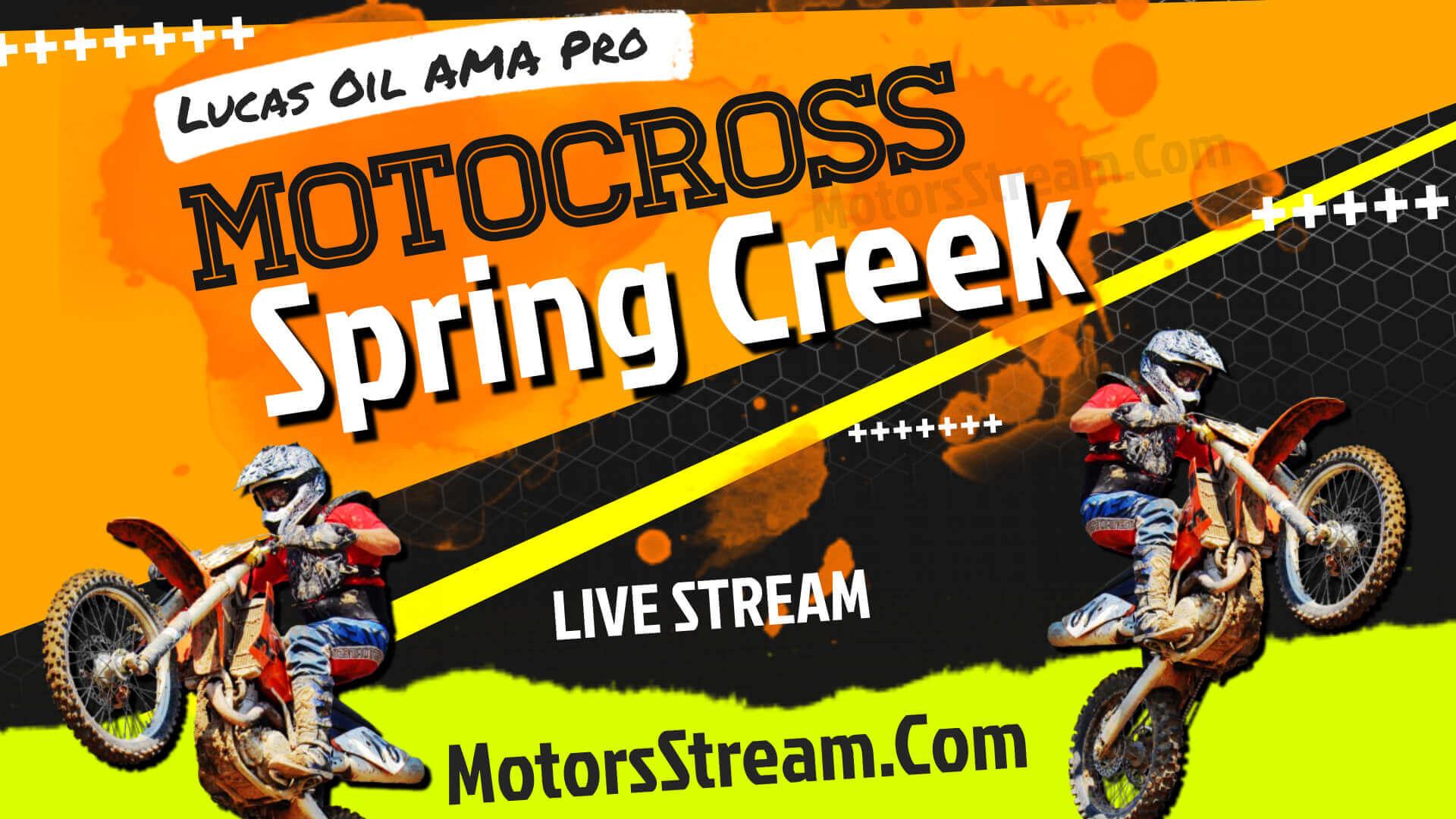 Spring Creek National Motocross 2021 Live & Video Replay