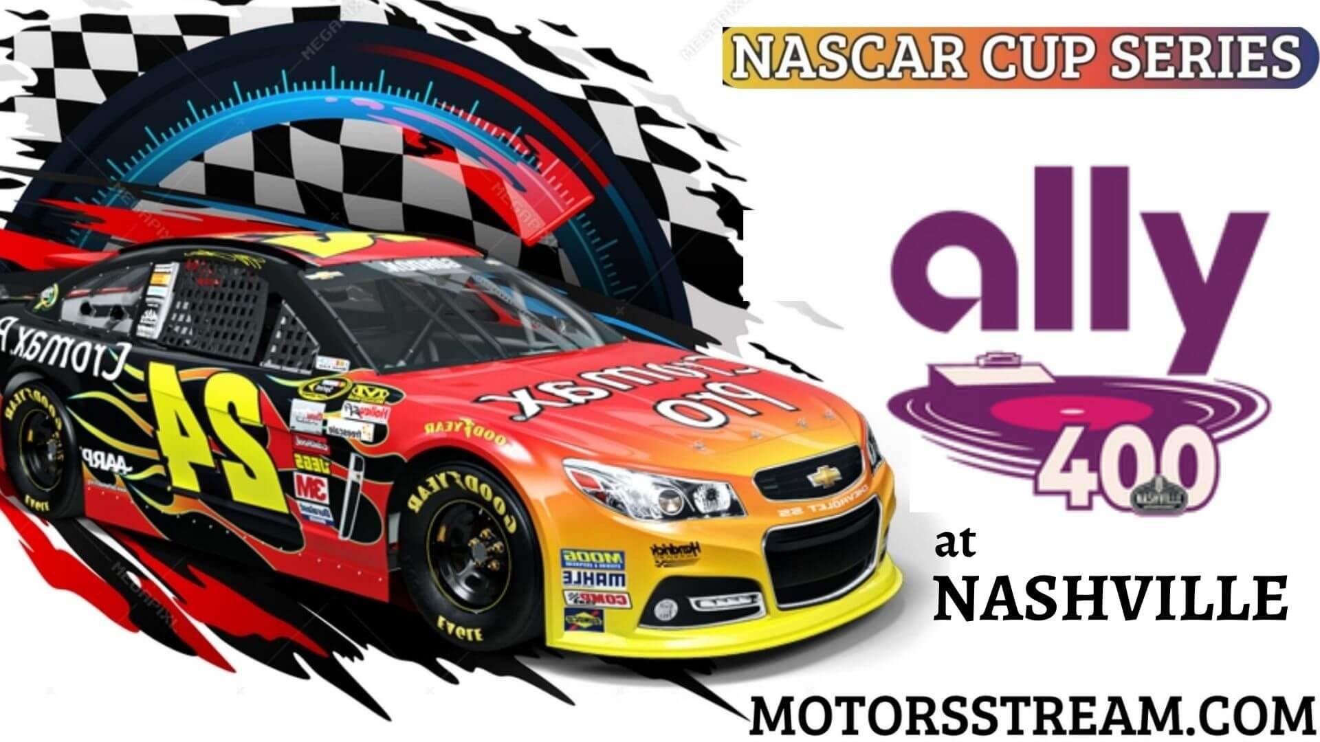NASCAR Cup Series Ally 400 Live Stream   Nashville 2021