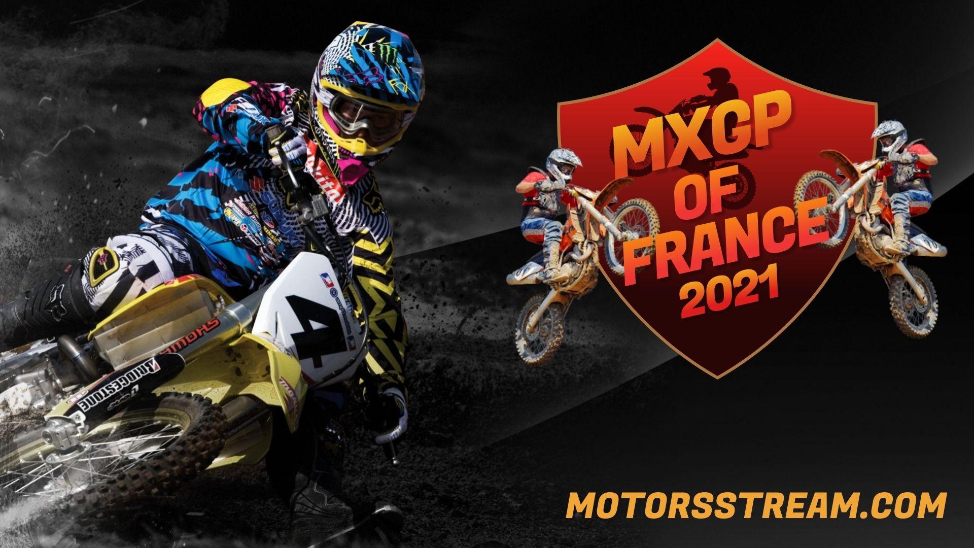 FIM Motocross WC France Live Stream 2021 | MXGP