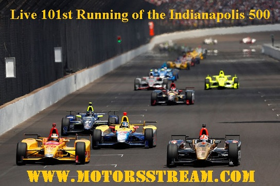 101st Running of the Indianapolis 500 Live