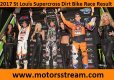 2017 St Louis Supercross Result