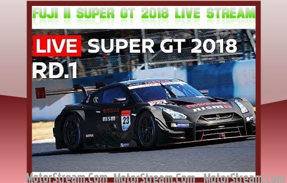 Fuji II Super GT 2018 Live Stream