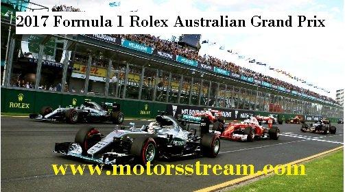 Live 2017 Formula 1 Australian Grand Prix Online