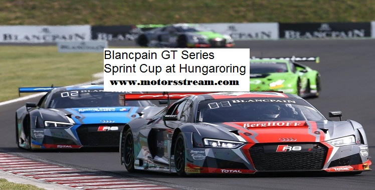 live-blancpain-gt-series-sprint-cup-at-hungaroring