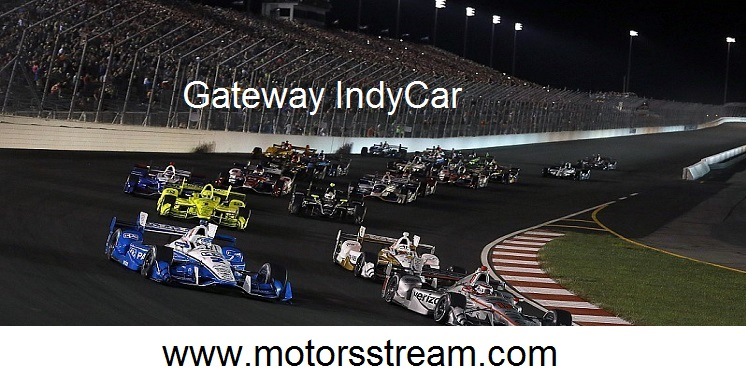 Live GATEWAY IndyCar Race