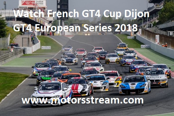 watch-french-gt4-cup-dijon-gt4-european-series-2018