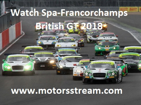 Watch Spa-Francorchamps British GT 2018
