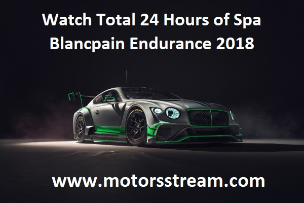 watch-total-24-hours-of-spa-blancpain-endurance-2018