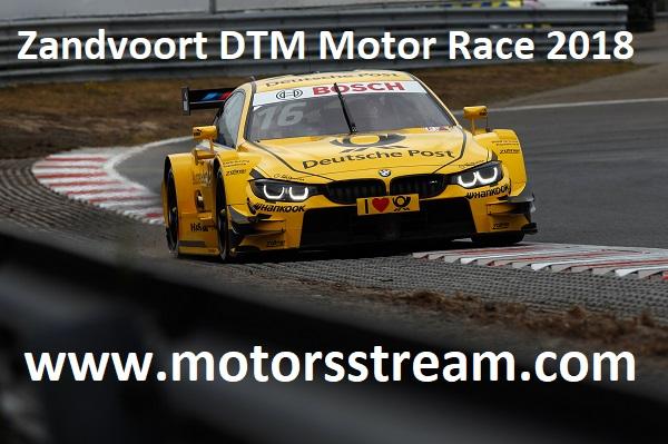 Zandvoort DTM Motor Race 2018 Live