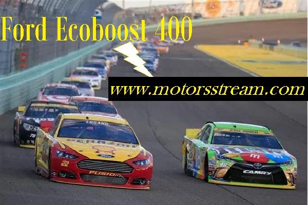 Live Ford EcoBoost 400 Online Telecast