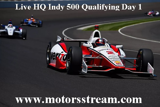 Indy 500 qualifying Day 1 Live