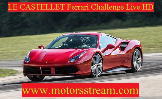 LE CASTELLET Ferrari Challenge Live