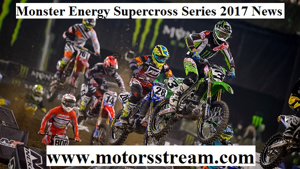 Monster Energy Supercross Series 2017 News