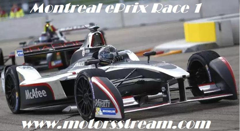 Live Montreal ePrix Race 1 Formula E 2017 Online Coverage