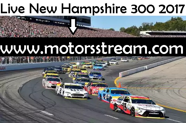 Live New Hampshire 300 Online Telecast