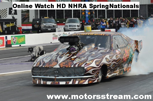 NHRA SpringNationals Live