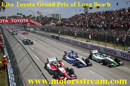 Toyota Grand Prix of Long Beach Live