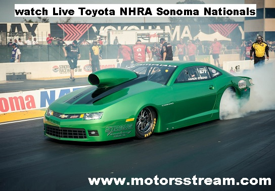 Toyota NHRA Sonoma Nationals Live